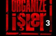 Organize İşler! ( Üçüncü Bölüm)
